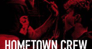 Hometown Crew - The Score