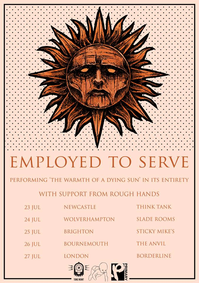 Employed to Serve - UK Tour