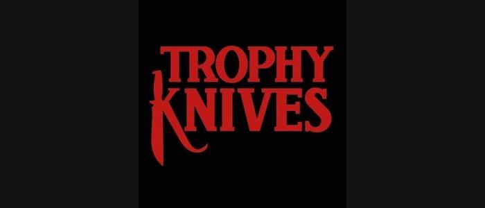 Trophy Knives