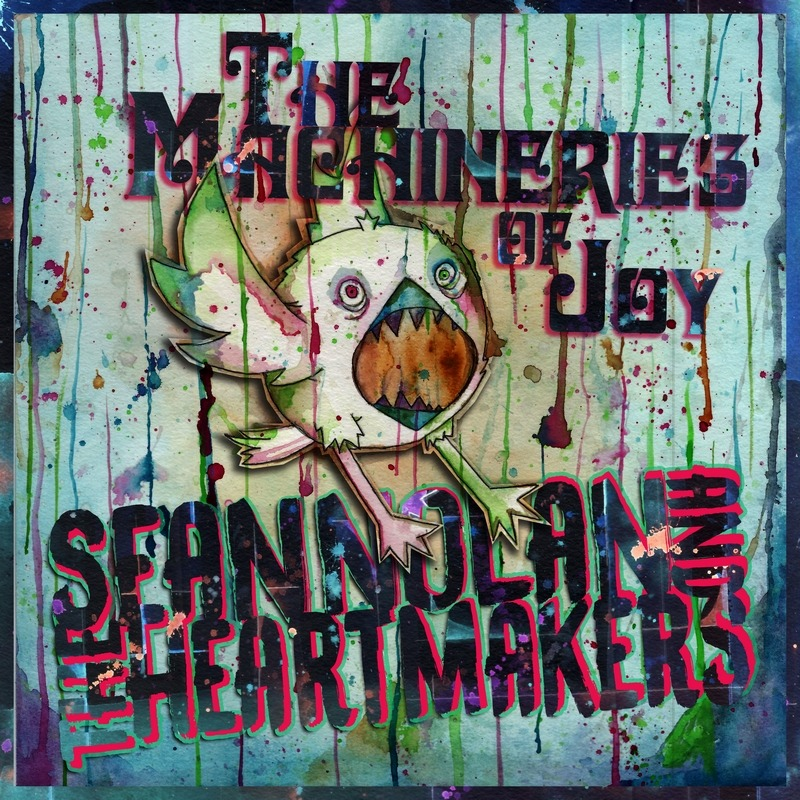 """Sean Nolan and the Heartmakers - """"The Machineries of Joy"""" (artwork)"""