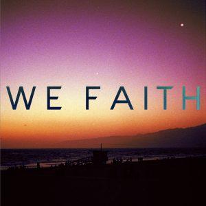We Faith