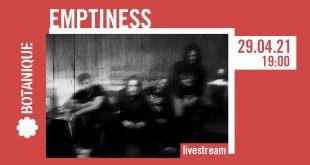 Emptiness - Live Stream