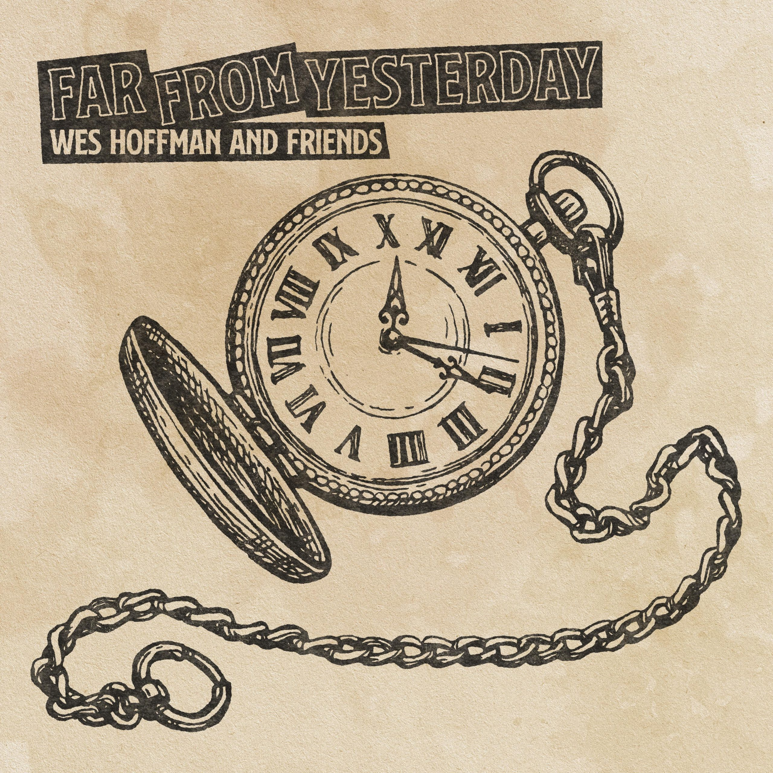 Wes Hoffman - Far From Yesterday - Artwork
