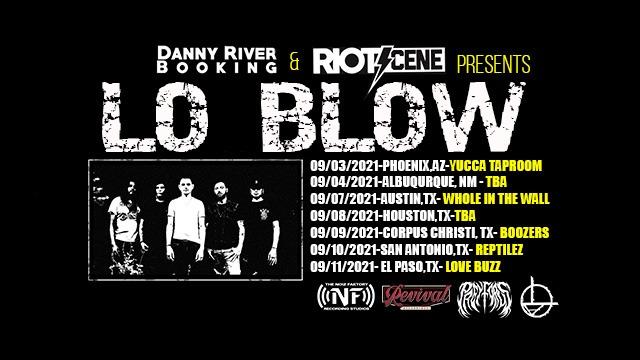 Lo Blow - Tour Dates